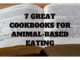 animal based cookbooks