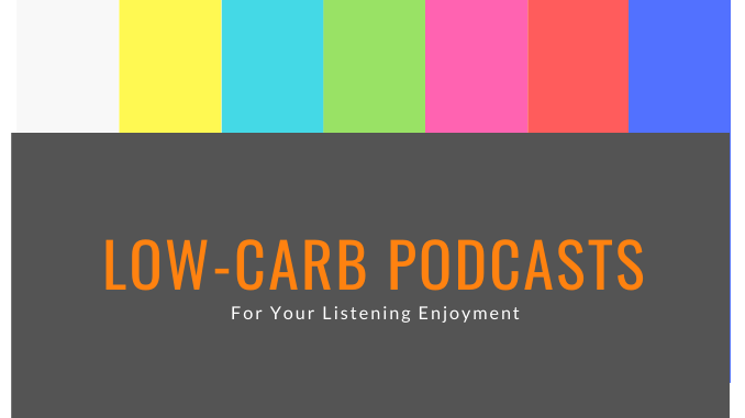 low carb podcasts