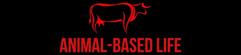 Animal Based Life